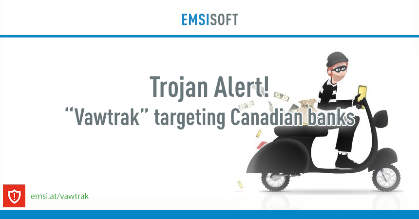 Banking malware Vawtrak attacks financial institutions in Canada