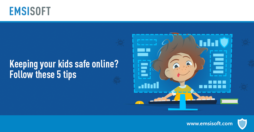 Keeping your kids safe online? Follow these 5 tips