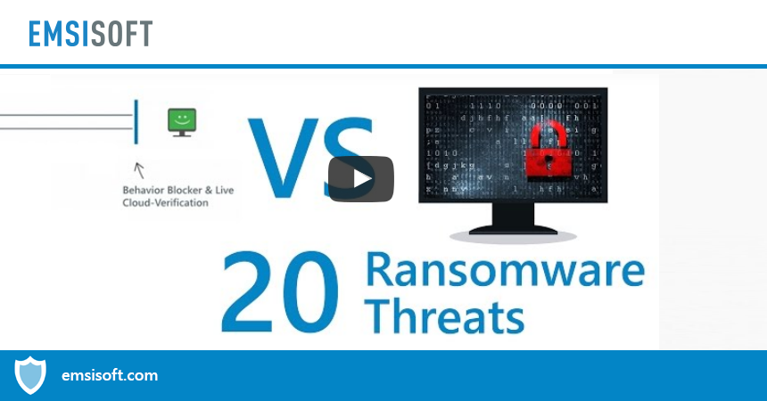 How it's done right: Emsisoft's Behavior Blocker vs. 20 crypto ransomware families