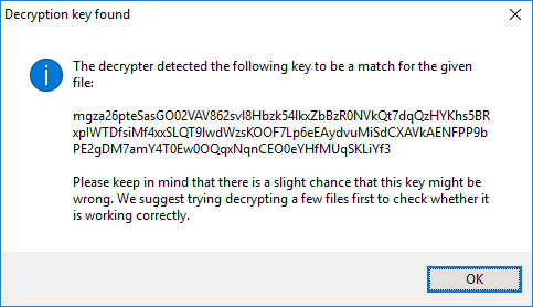 The message you receive after the decrypter determined the correct key for your system.