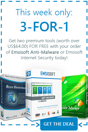 Get two premium tools (worth over US$64.00) FOR FREE with your order  of Emsisoft Anti-Malware or Emsisoft Internet Security today!