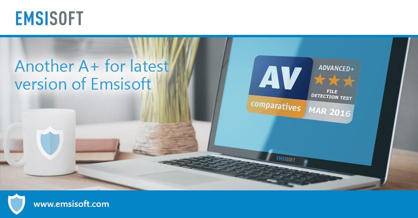AV-Comparatives zeichnet auch die neueste Version von Emsisoft mit A+ aus