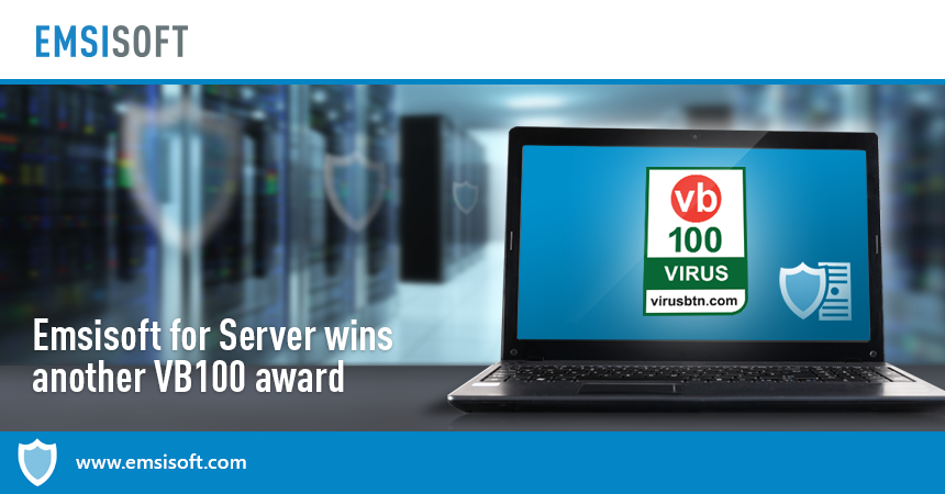 Emsisoft for Server receives VB100 award