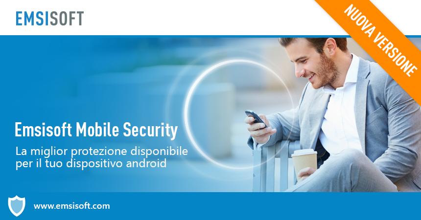 Emsisoft Mobile Security 3.0 – molto più che una semplice protezione del tuo Android