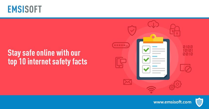 Stay safe online: Top 10 internet safety tips