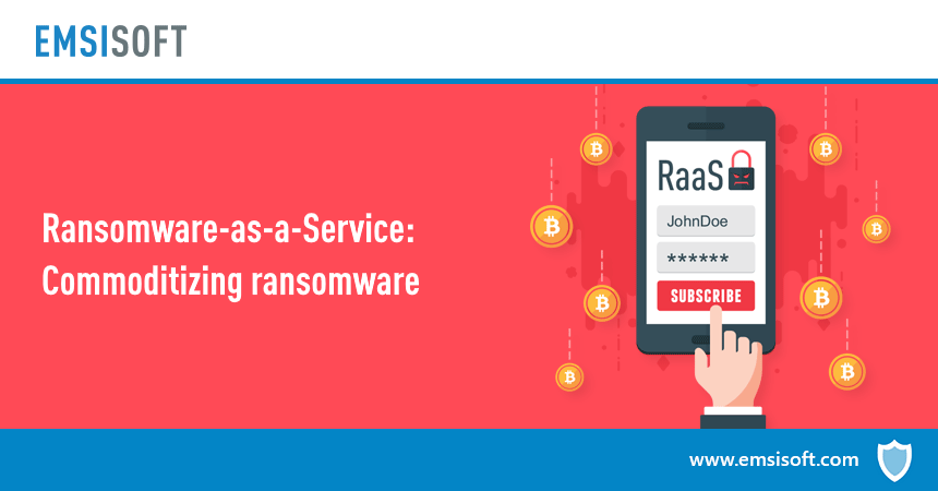 Ransomware-as-a-Service: Commoditizing ransomware