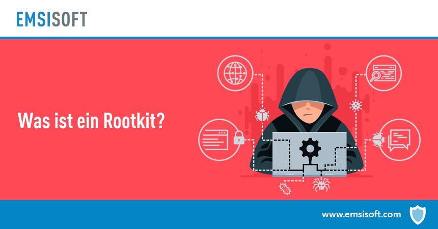 Was ist ein Rootkit?