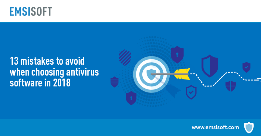 13 mistakes to avoid when choosing antivirus software in