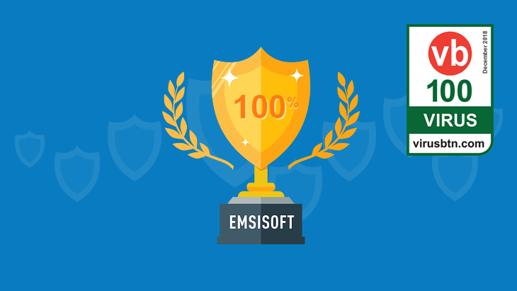 Emsisoft Anti-Malware awarded VB100 certification in December 2018 Virus Bulletin tests