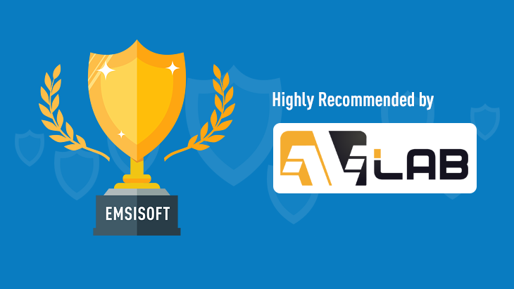 Emsisoft Anti-Malware named one of AVLab's top recommended paid antivirus suites of 2019