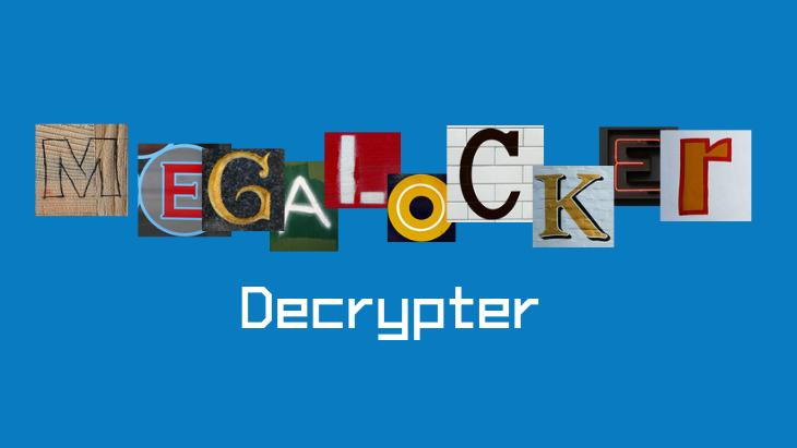 MegaLocker Decrypter
